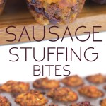 photo collage of sausage stuffing bites on a cutting board and in mini muffin tins