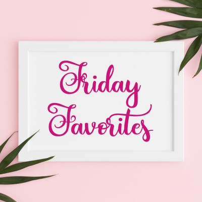 Friday Favorites: Five Things We Love Right Now