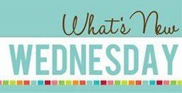 Whats New Wednesday!
