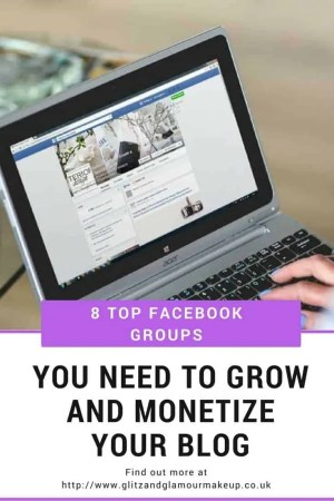 8 top facebook groups you need to grow and monetize your blog