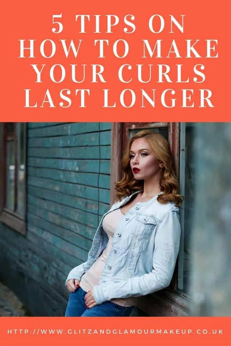 5 tips on how to make your curls last longer