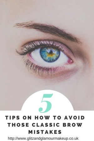 5 tips on how to avoid those classic brow mistakes