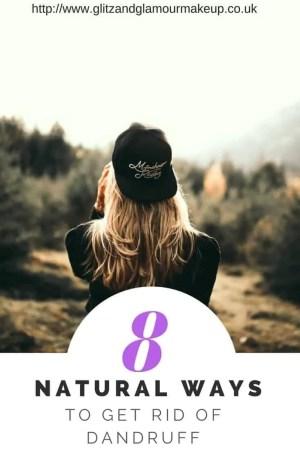 8 natural ways to get rid of dandruff