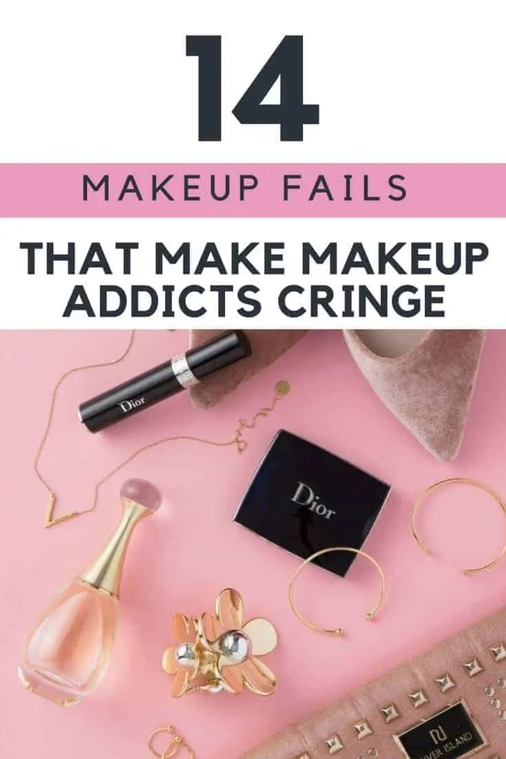 14 makeup fails that make makeup addicts cringe