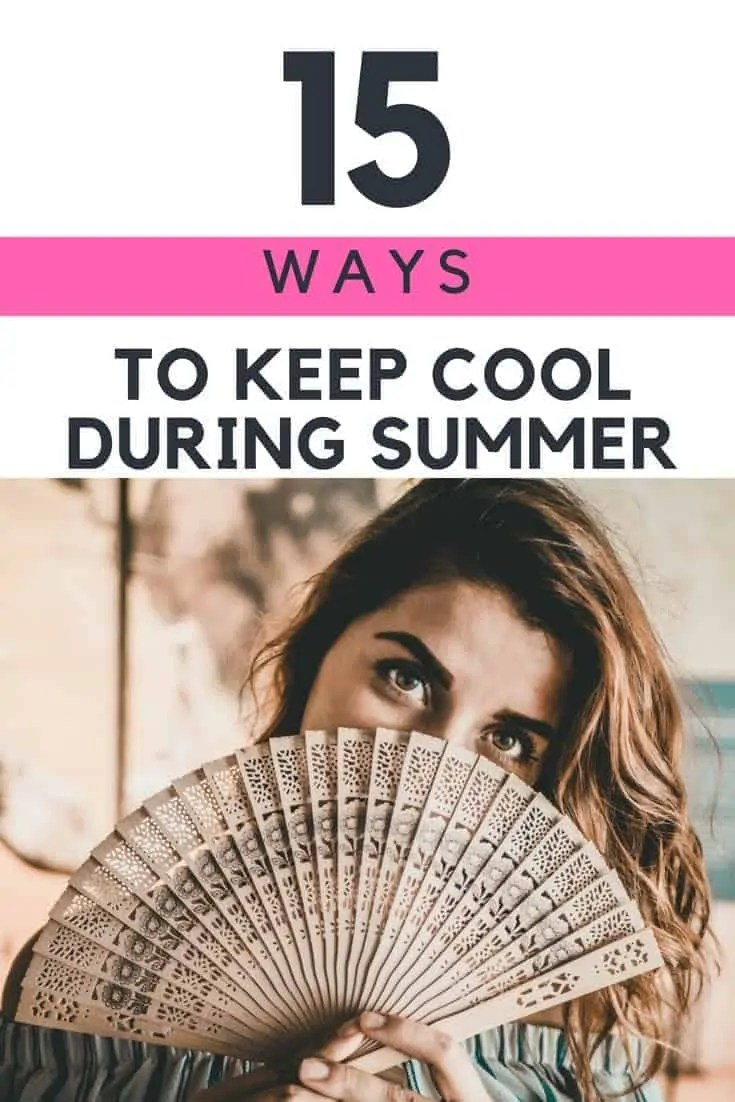 15 ways to keep cool during summer