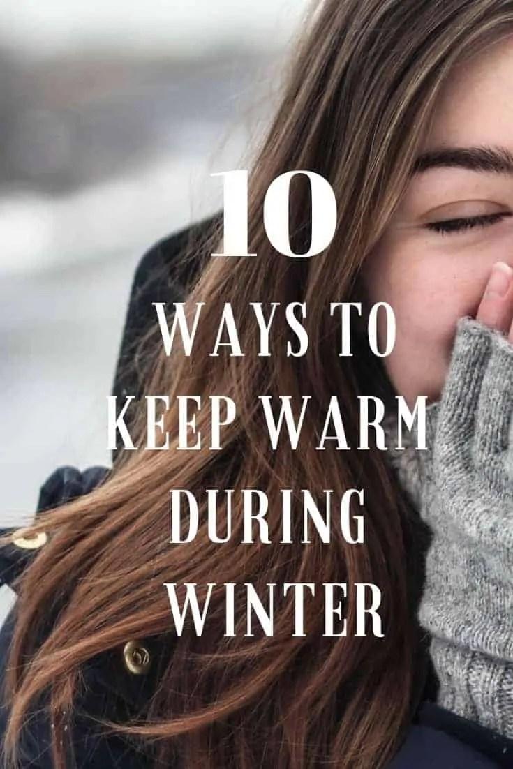 10 ways to keep warm during winter
