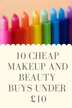 10 cheap makeup and beauty buys under £10