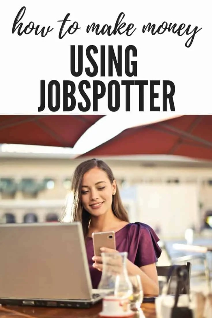how to make money using jobspotter