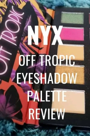 nyx off tropic eyeshadow palette review