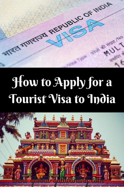 How to Apply for a Tourist Visa to India