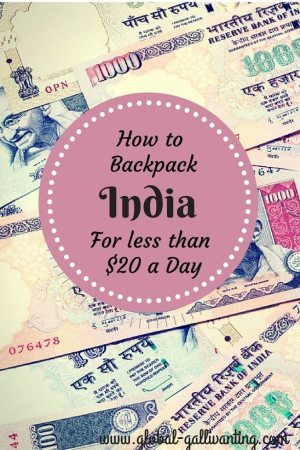 How to backpack India for less than $20 a day