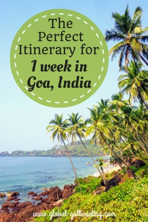 The Perfect Itinerary for 1 Week in Goa, India