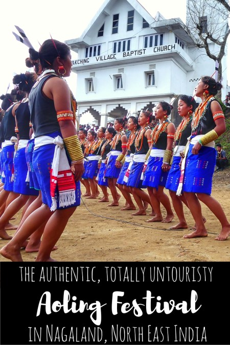 Why you should visit the authentic, totally untouristy Aoling Festival in Nagaland, North East India (1)