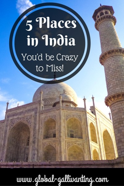 5 places in India that you'd be crazy to miss