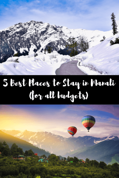 5 Best Places to Stay in Manali (for all budgets) (1)