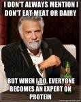 protein expert dos equis guy funny meme