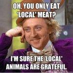 local meat funny vegan meme