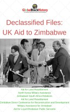 Declassfiied Files_ UK Aid to Zimbabwe