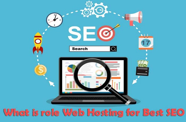 What is role Web Hosting for Best SEO? And Top 3 Providers