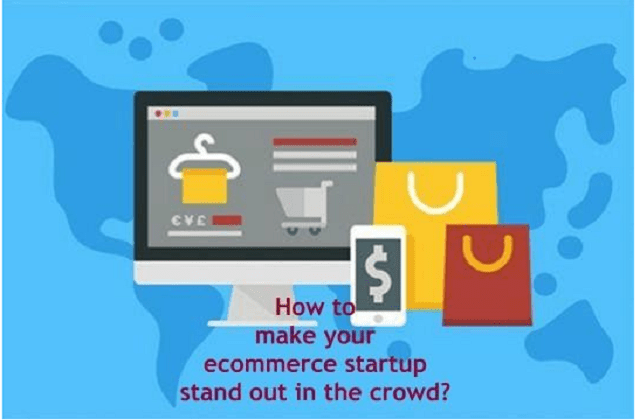 How to make your ecommerce startup stand out in the crowd