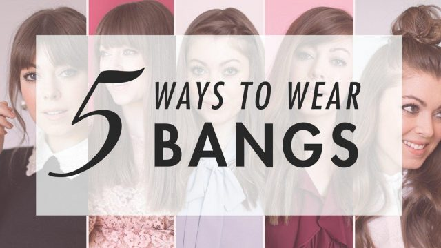 5 ways to style your bangs effortlessly