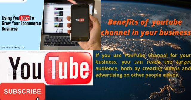 Benefits of YouTube Channel in small business.