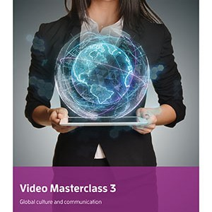 Global culture video masterclass 3
