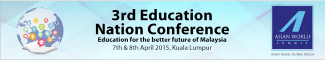 3rd Education Nation Conference, asian world summit, global education magazine