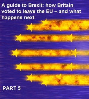 A guide to Brexit, part 5: What is the likely outcome of Brexit?