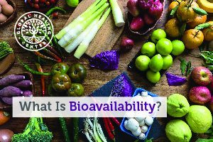 A table full of vegetables. Bioavailability is the quantity of a nutrient that is absorbed by the body.