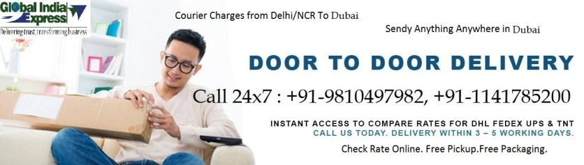 Courier cargo parcel charges rate prices for Dubai from delhi gurgoan noida Faridabad ghaziabad