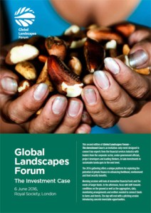 Global Landscapes Forum: The Investment Case 2016