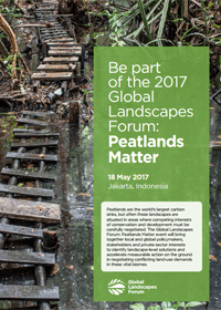 2017 Global Landscapes Forum: Peatlands Matter Concept Note