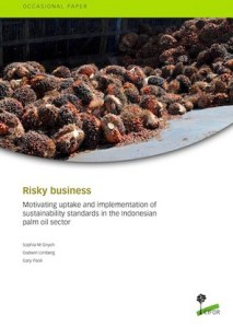 Risky business in palm oil: Uptake and implementation of sustainability standards and certification schemes