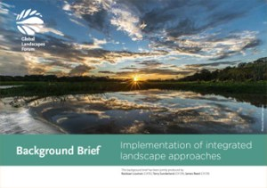 Background Brief – Implementation of integrated landscape approaches