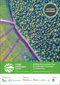 Outcome Statement of the 2018 Global Landscapes Forum Investment Case