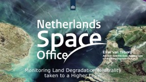 Netherlands Space Office: Monitoring land degradation neutrality taken to a higher level