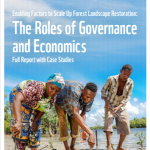 Enabling Factors to Scale up Forest Landscape Restoration: the roles of governance and economics