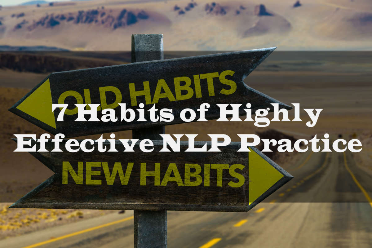 The Seven Habits Of Highly Effective Nlp Practice