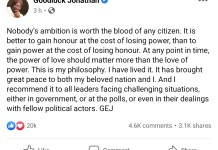 Former President Goodluck Jonathan Says It Is Better To Gain Honour At The Cost Of Losing Power