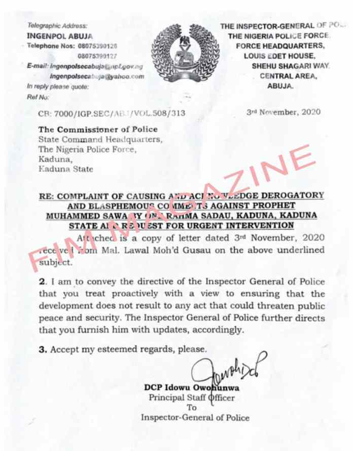 Inspector-general of police called on Umar Muri Kaduna state commissioner of police to address the controversy trailing a recent photo by Rahama Sadau a Kannywood actress