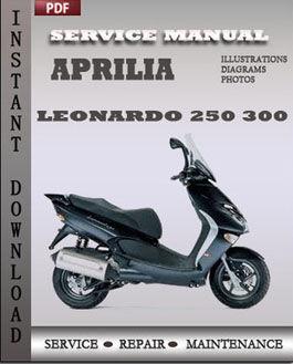 aprilia leonardo 250 300 workshop repair manual repair. Black Bedroom Furniture Sets. Home Design Ideas