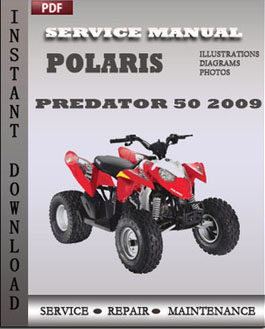 Polaris Predator 50 Outlaw 90 Sportsman 90 2009 Polaris Phoenix 200 2009 manual