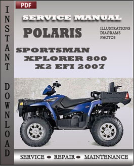 Polaris Sportsman Xplorer 800 x2 EFI 2007 manual