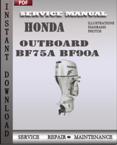 honda outboard bf75a bf90a download pdf service repair manual rh factoryservicemanual wordpress com Honda Boat Propellers Honda Outboard Motors