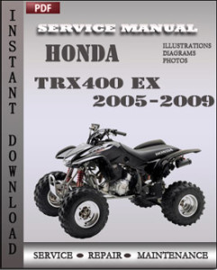honda trx400 ex 2005 2009 workshop repair manual repair