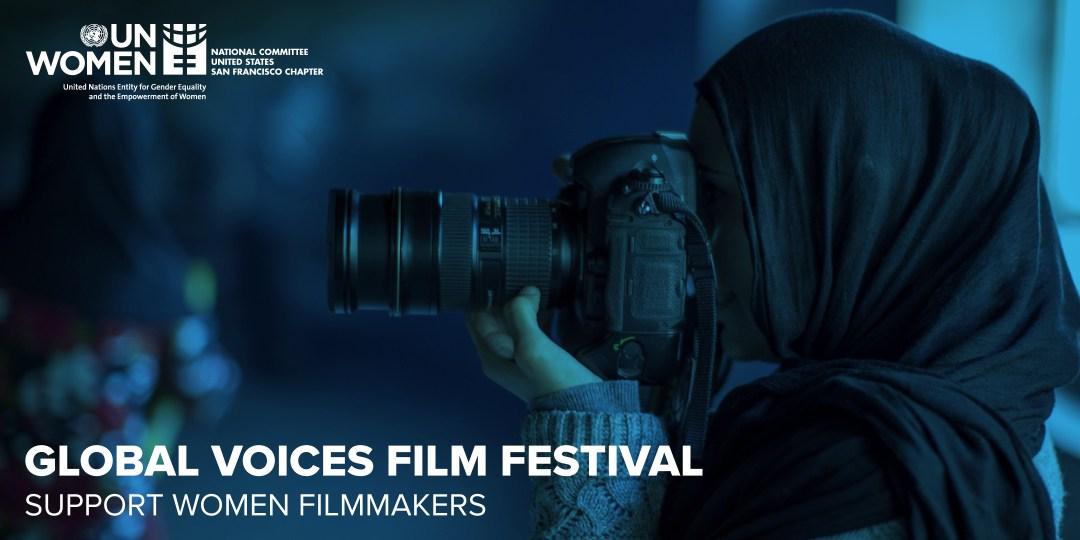 2017 Global Voices Film Festival - Support Women Filmmakers