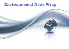 Environmental News Wrap from Anders Hellum-Alexander