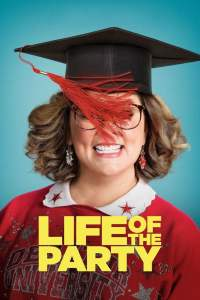 Full Movie: Life of the Party 2018 Movie Download