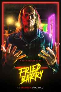 Full Movie: Fried Barry 2020 Movie Download